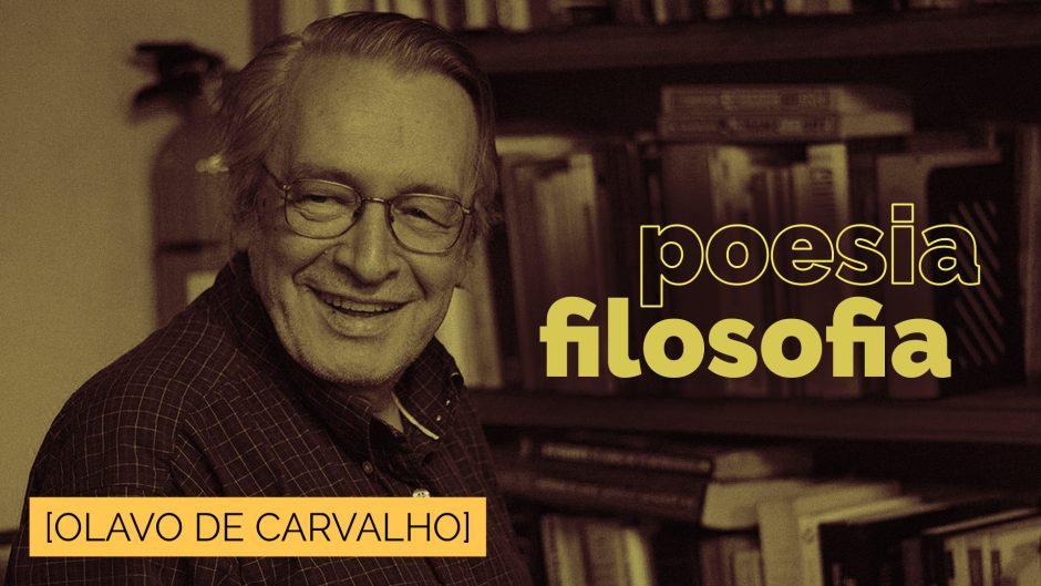 Poesia e Filosofia — Olavo de Carvalho